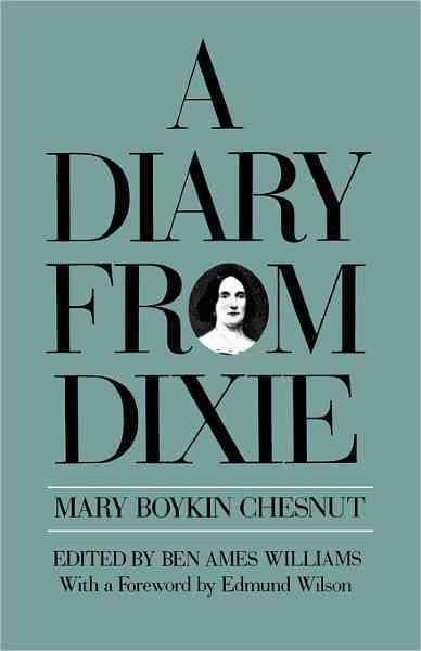 Diary from Dixie By Chesnut, Mary B.