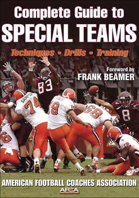 Complete Guide To Special Teams By Mallory, Bill (EDT)/ Nehlen, Don (EDT)/ Beamer, Frank (FRW)